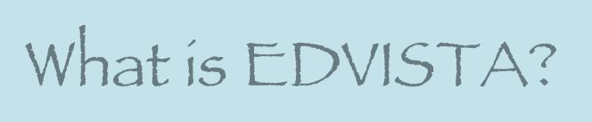 what is EdVista?